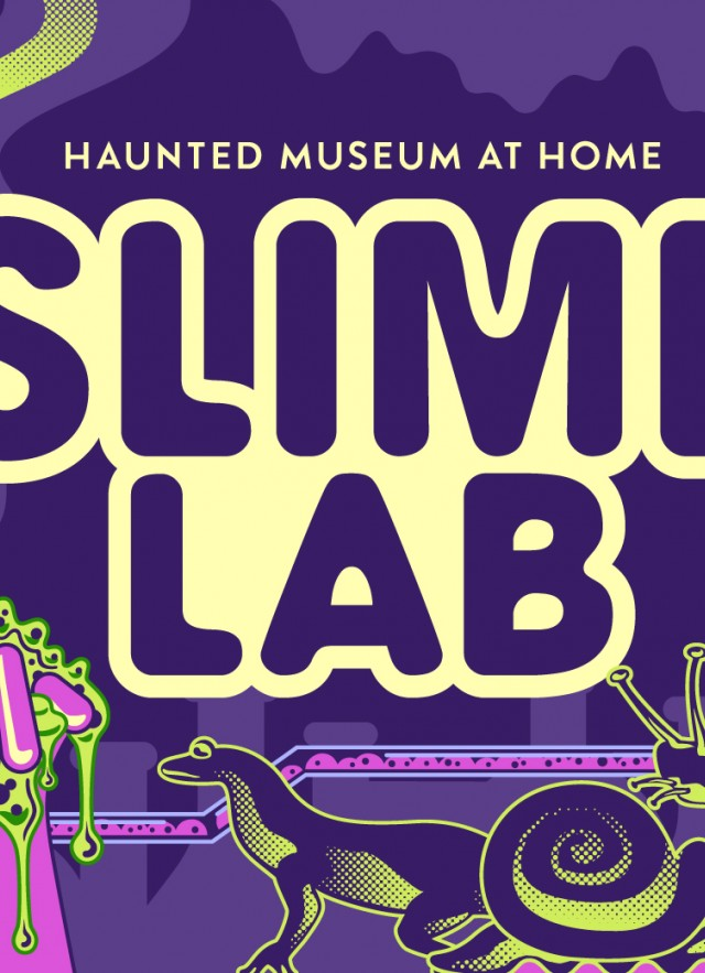 Haunted Museum- Slime Lab
