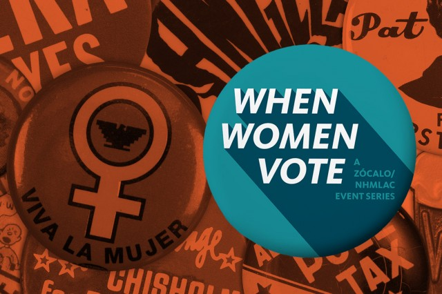 When Women Vote: A Zócalo/NHMLAC Event Series - Logo