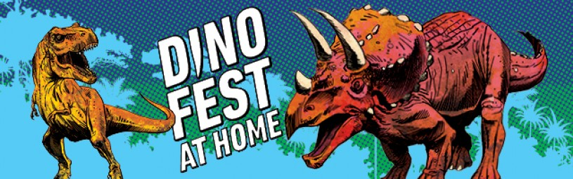 Dino Fest at Home