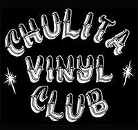 Logo - words 'Chulita Vinyl Club'